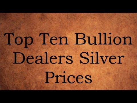 Top Ten Bullion Dealers Silver Prices 24 April 2017