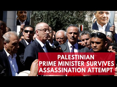 Palestinian Prime Minister Rami Hamdallah on assassination attempt