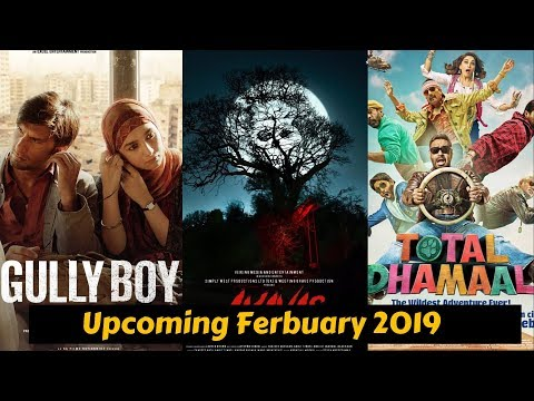 04 Upcoming Bollywood Movies list February 2019 with Cast and Release Date Mp3