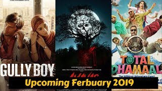 04 Upcoming Bollywood Movies list February 2019 with Cast and Release Date