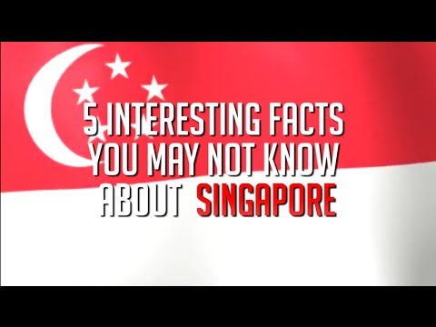 5 Interesting Facts about SINGAPORE