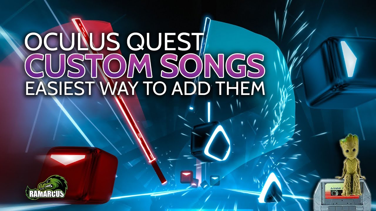 How To Install Custom Songs & Mods On Beat Saber For Oculus Quest