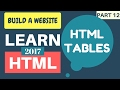 Learn HTML 2017 #12: How To Create Tables | Tutorial
