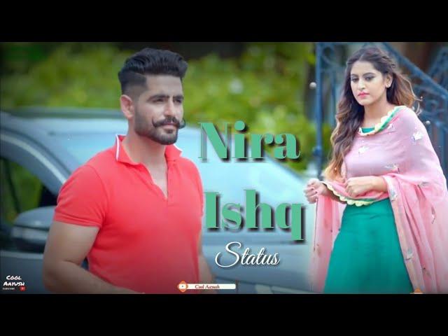 Nira Ishq | latest status | Guri | Satti Dhillon | New Whatsapp status video 2019 | Cool Aayush
