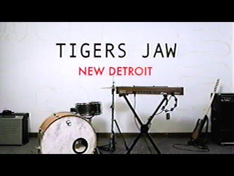 Tigers Jaw – New Detroit