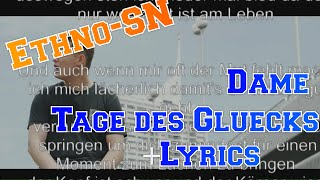 Dame - Tage des Glücks Lyrics [Official Video HD + Lyrics]