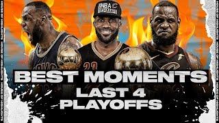 LeBron James VERY BEST PLAYOFF MOMENTS to REMEMBER | His Last 4 Playoffs