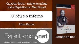 Sala Espiritismo Net Brasil - O Céu e o Inferno