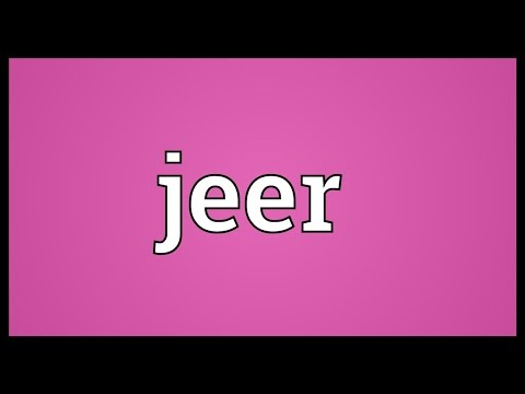Jeer Meaning