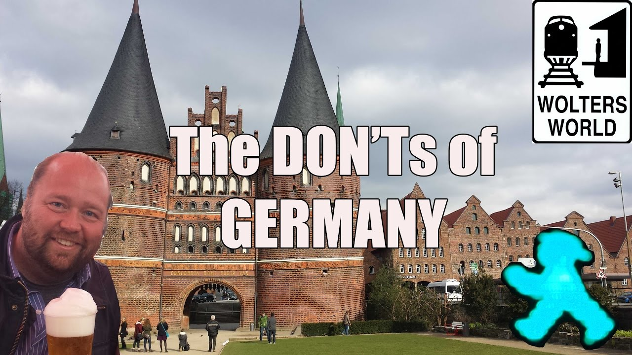 Visit Germany   The DON Ts of Visiting Germany   YouTube