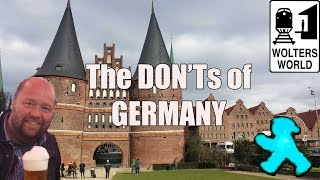 Visit Germany - The DON'Ts of Visiting Germany
