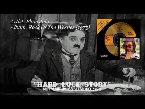 Hard Luck Story - Elton John (1975) Remaster HQ Audio HD Video ~MetalGuruMessiah~