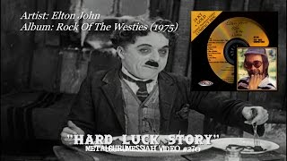 Hard Luck Story - Elton John (1975) Remaster Hq Audio Hd Video