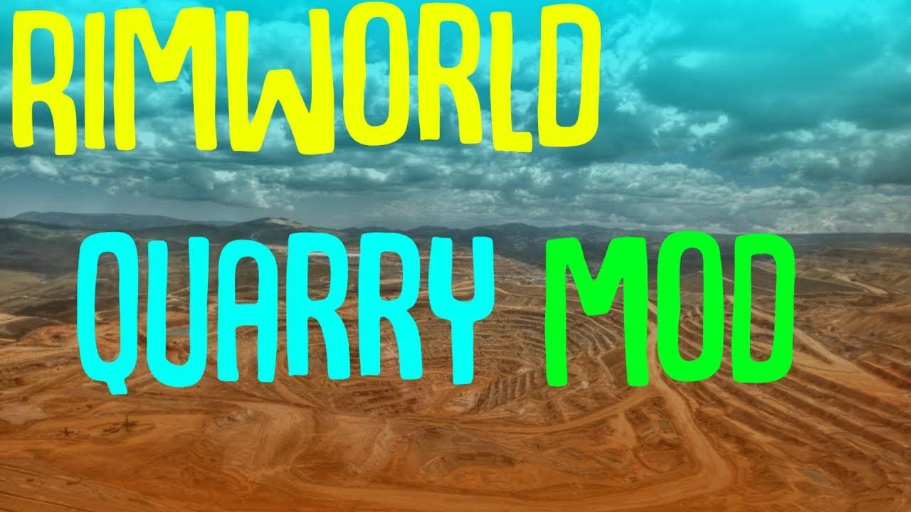 Rimworld Quarry Mod! Rimworld Mod Showcase