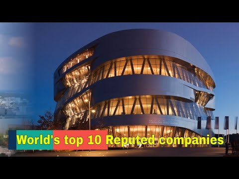 World's top 10 Reputed companies 2017