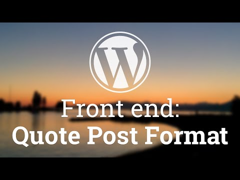 Part 28 - WordPress Theme Development - Quote Post Format