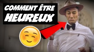 COMMENT ÊTRE HEUREUX ? - MDR 78