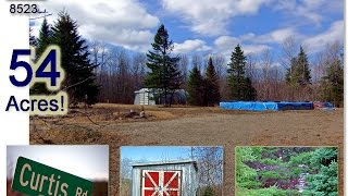 SOLD ! Maine Land For Sale, Farm Woods And Home Site, 54 Acres! MOOERS #8523