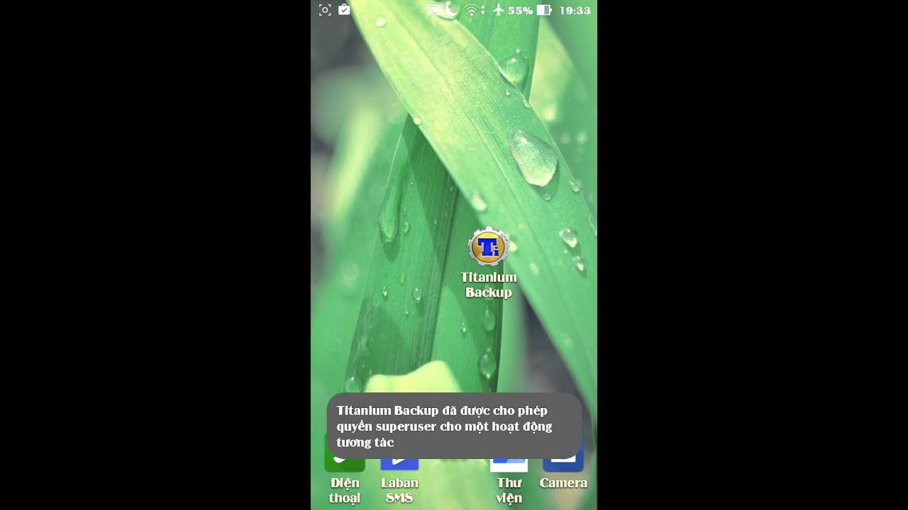 Đóng băng xóa app bằng Titanumbackup cho máy root