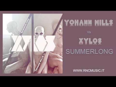 YOHANN MILLS vs XYLOS - Summerlong