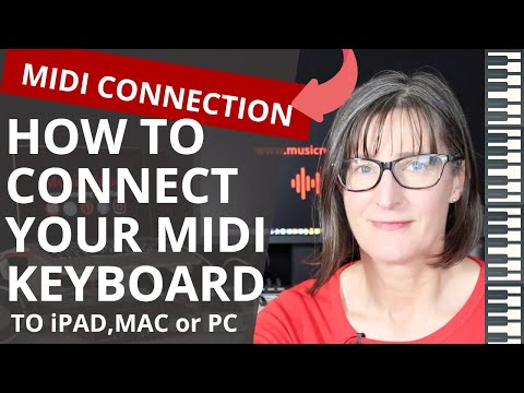 MIDI Connection: How To Connect Your MIDI Keyboard To Your IPad, Mac, Or PC Computer