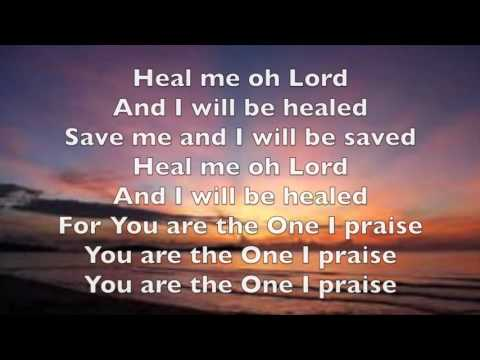 Heal me oh Lord