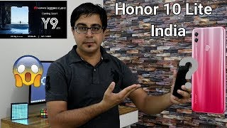 Huawei Y9 2019 India I Honor 10 Lite Vs Huawei Y9 2019 Comparison Overview