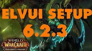 WOW 6.2.4 Elvui setup + addons