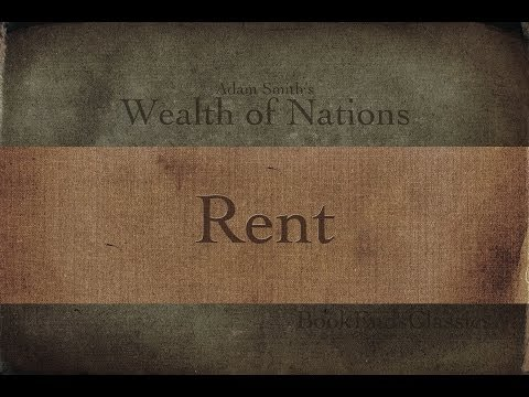 1.11 - Introduction to Rent (Wealth of Nations Explained)