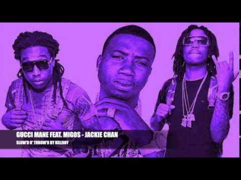 GUCCI MANE FEAT. MIGOS - JACKIE CHAN...