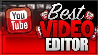 Best and Easy Video Editing Software 2018