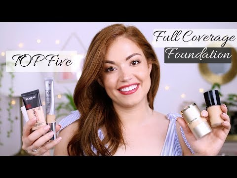 TOP 5 FULL COVERAGE FOUNDATIONS!!