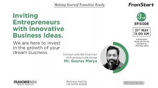 Inviting Entrepreneurs With Innovative Business Ideas -Franstart : Episode -3