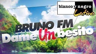 Bruno FM - Dame Un Besito (Official Audio)