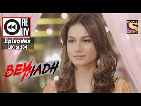Thumbnail: Weekly Reliv | Beyhadh | 19th June to 23rd June 2017 | Episode 180 to 184