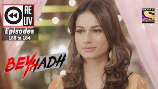 Weekly Reliv | Beyhadh | 19th June to 23rd June 2017 | Episode 180 to 184