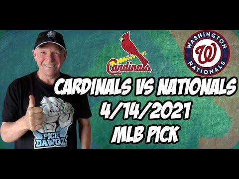 St. Louis Cardinals vs Washington Nationals 4/14/21 MLB Pick and Prediction MLB Tips Betting Pick