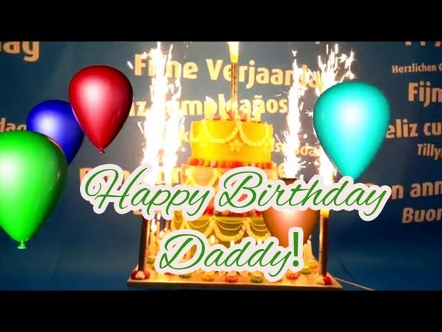 Happy Birthday Song For Daddy Youtube