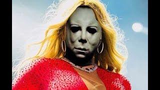 Mariah Carey AKA Michael Myers