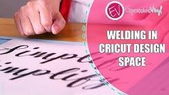 Welding in Cricut Design Space