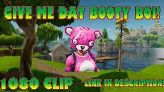 Come here boy! Give me dat booty! | Fortnite Clip Downloader 1080p (Link in description!)