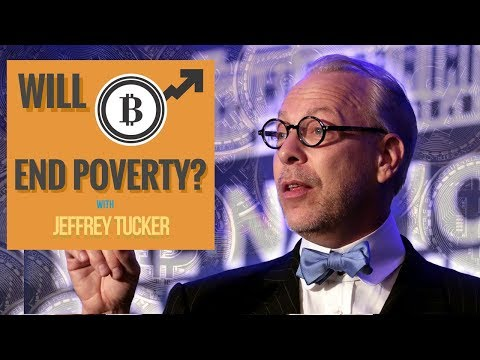 Bitcoin Will Fix Money, Improve Capitalism, And Solve Poverty, Says Economist Jeffrey Tucker