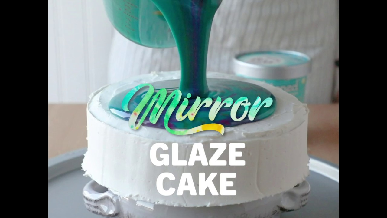 Mirror Glaze Cake Recipe