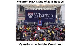 The Wharton School MBA essay analysis and tips