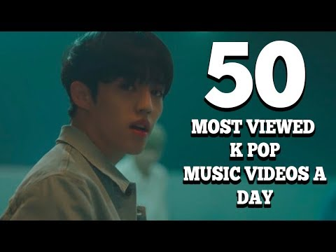 50 Most Viewed K Pop Music Videos A Day (February 2018 – Week 2)