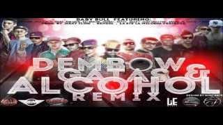 Dembow, Gatas & Alcohol (Official Remix)