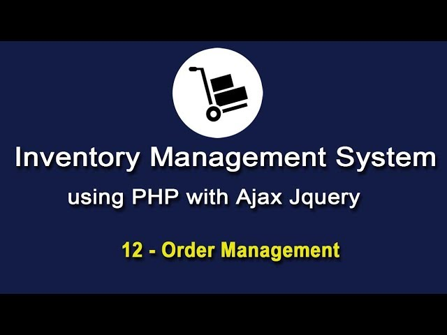 Inventory System using PHP with Ajax JQuery - Order Management - 4