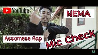 New Assamese Rap By Nem-A || Mic Check ||