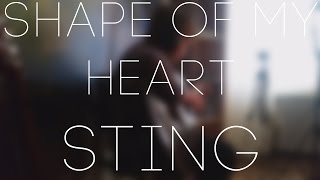 Shape Of My Heart – Sting (Guitar cover)