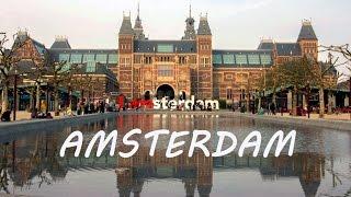 Amsterdam in Netherlands - Holland tourism - Dutch travel video